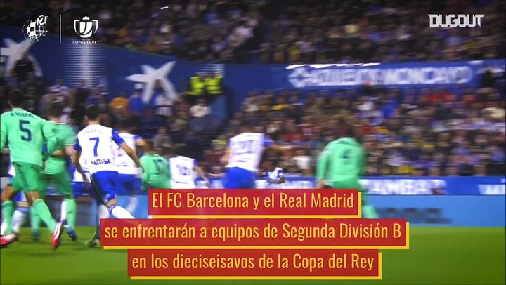 Los rivales de Barcelona y Real Madrid en la Copa del Rey