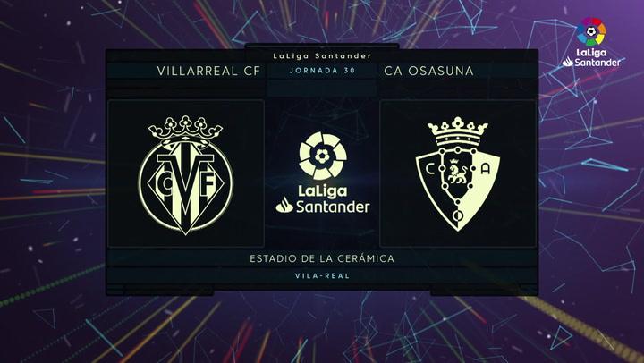 LaLiga Santander (J30): Resumen y goles del Villarreal 1-2 Osasuna