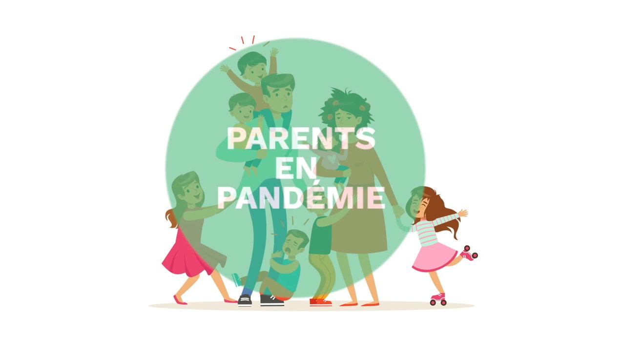 Parents en pandémie | Des capsules pratiques pour une vie de famille en harmonie [VIDÉO]