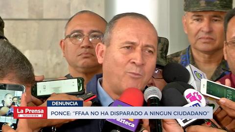 Ponce: ''FFAA no ha disparado a ningun ciudadano''