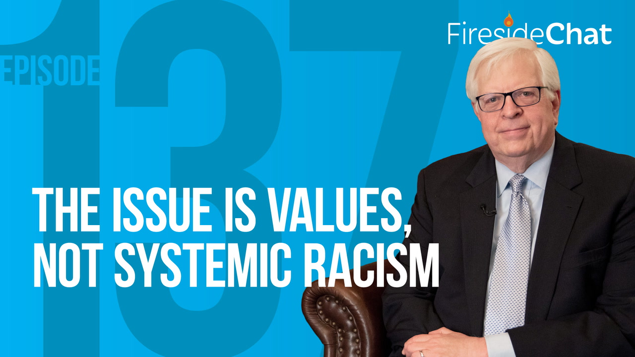 Ep. 137 — The Issue Is Values, Not Systemic Racism