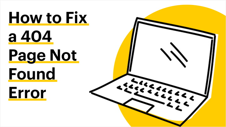 How to Fix a 404 Page Not Found Error