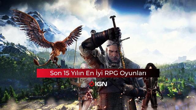 IGN - Son 15 yılın en iyi RPG oyunları