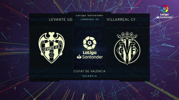 LaLiga Santander (Jornada 33): Levante 1-5 Villarreal