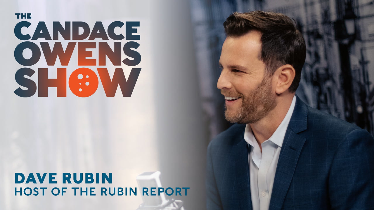 The Candace Owens Show: Dave Rubin