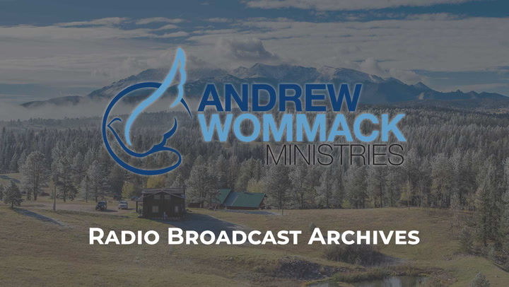 Radio Broadcast Archives - Andrew Wommack Ministries