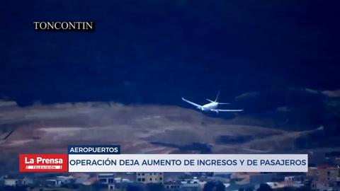 Operación deja aumento de ingresos y de pasajeros