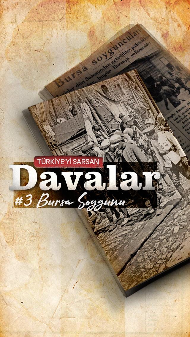 Türkiye'yi Sarsan Davalar: Bursa Soygunu