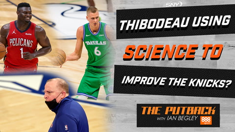Zion Williamson's Knicks future, Mavericks in mayhem, and growth of Tom Thibodeau | The Putback with Ian Begley