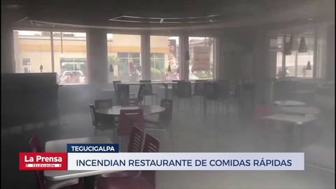 Incendian restaurante de comidas rápidas en Tegucigalpa