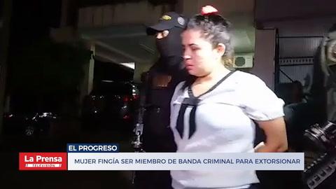 Mujer fingía ser miembro de banda criminal para extorsionar