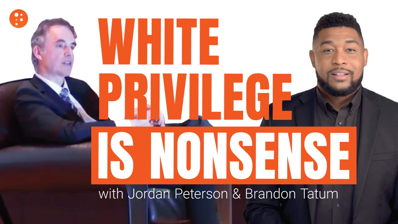 Jordan Peterson Debunks White Privilege