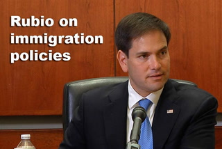 Rubio on immigration policies