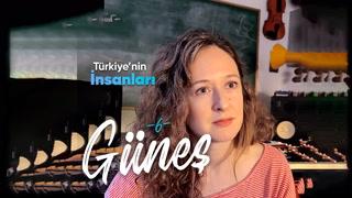 Türkiye'nin İnsanları - Güneş