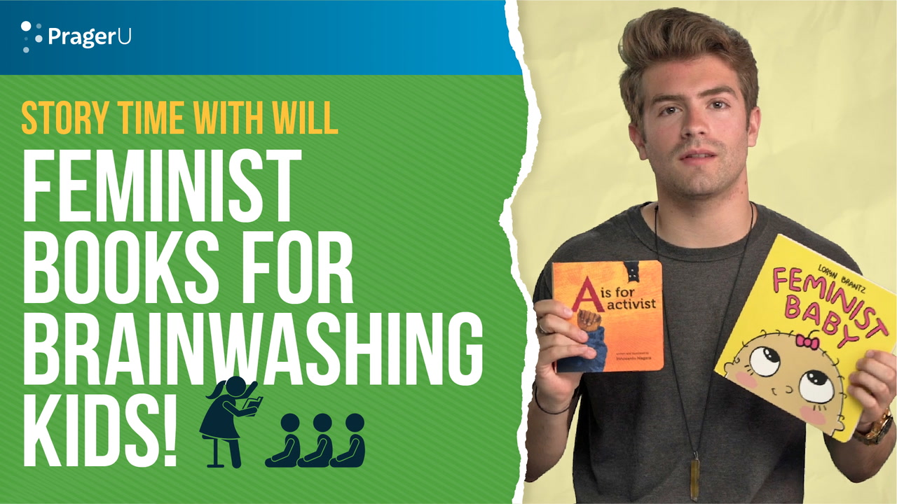 Story Time With Will: Feminist Books for Brainwashing Kids!