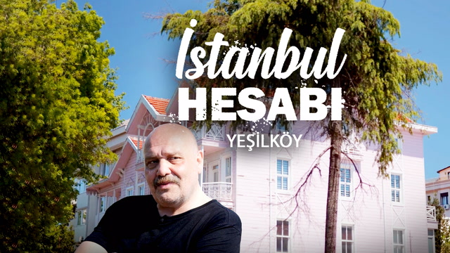 İstanbul Hesabı - Yeşilköy