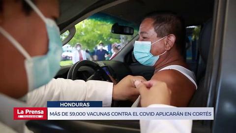 Más de 59,000 vacunas contra el covid aplicarán en Cortés