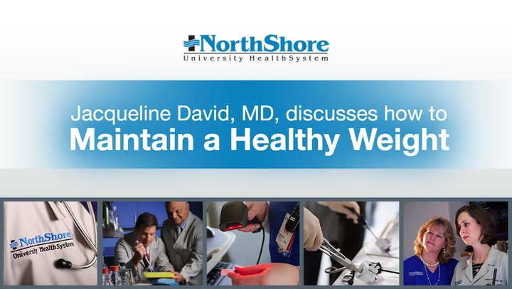 Dr. Jacqueline David discusses how to maintain a healthy weight