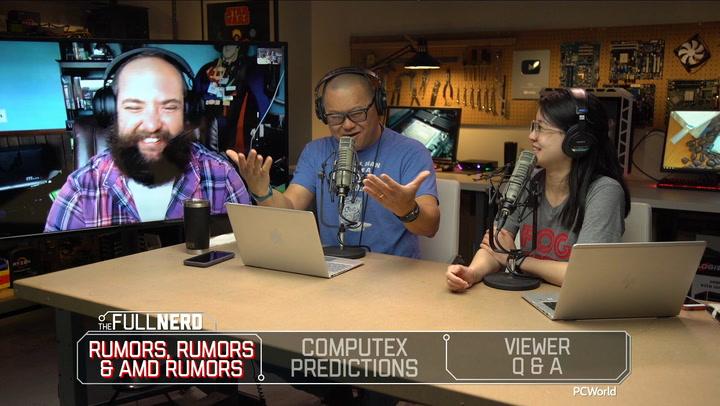 The Full Nerd ep. 93: AMD Ryzen 3000 and Radeon Navi rumors, Computex predictions, Q&A