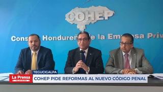 Cohep pide reformas a nuevo código penal