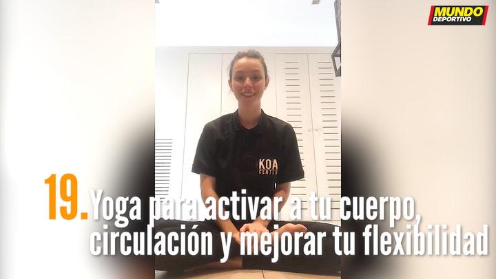 ENTRENA EN CASA (19): Yoga para activar a tu cuerpo, tu circulación y mejorar tu flexibilidad