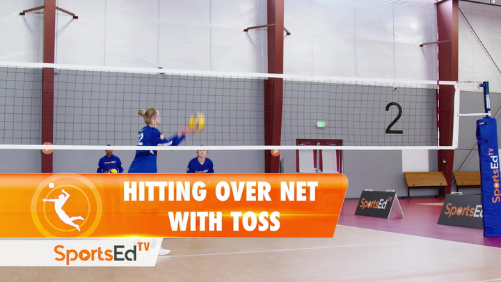 HITTING OVER NET WITH TOSS