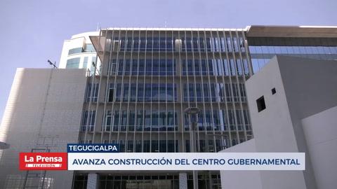 Avanza construcción del centro gubernamental