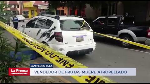 Vendedor de frutas muere atropellado en San Pedro Sula