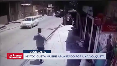 Motociclista muere aplastado por una volqueta en Tegucigalpa