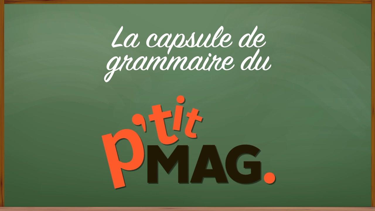 La capsule de grammaire du P'tit mag | Journée de commémoration des victimes de la COVID-19 [VIDÉO]