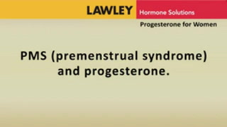 PMS premenstrual syndrome and progesterone
