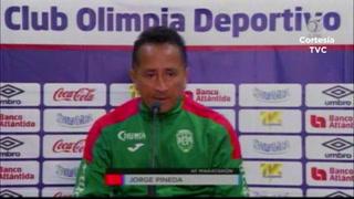 Jorge Pineda tras goleada ante Olimpia: