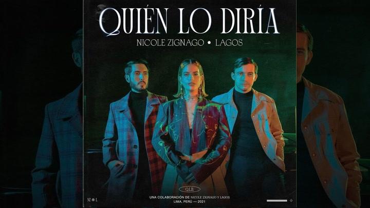 """Nicole Zignago lanzó nuevo videoclip """"Quién lo diría"""" junto al dueto Lagos"""