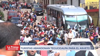 Turistas abandonan Tegucigalpa para el asueto
