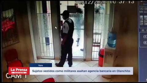 Sujetos vestidos como militares asaltan agencia bancaria en Olanchito