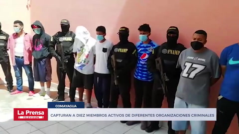 Capturan a diez miembros activos de diferentes organizaciones criminales