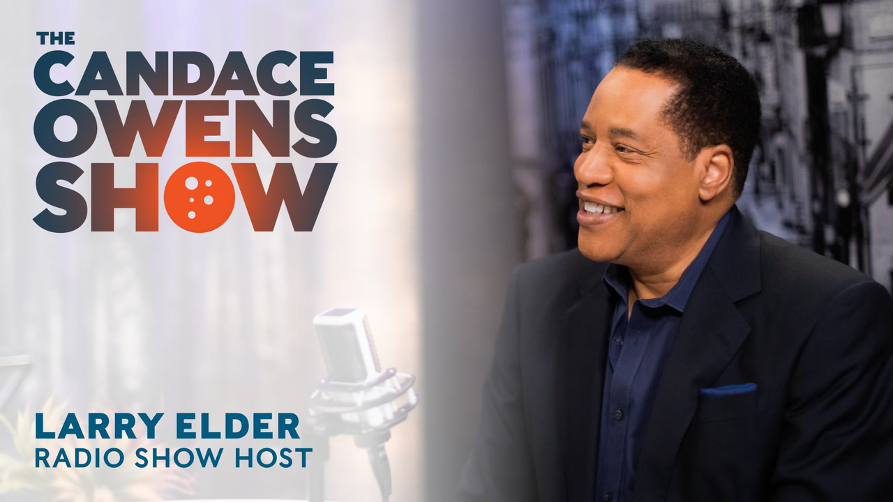 The Candace Owens Show: Larry Elder