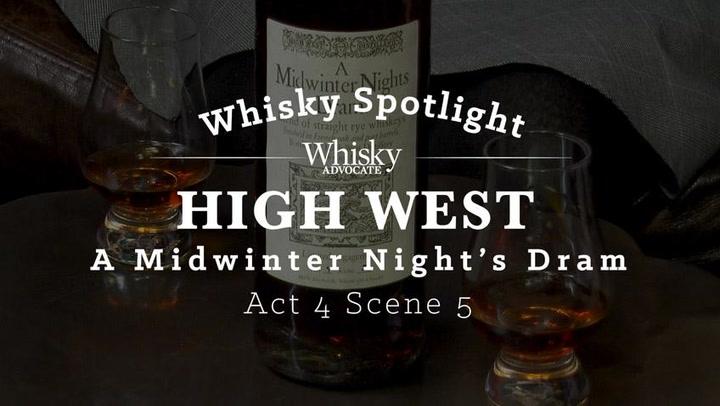 Spotlight on High West A Midwinter Night's Dram