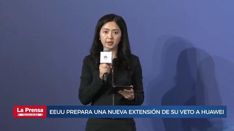 EEUU prepara una nueva extensión de su veto a Huawei