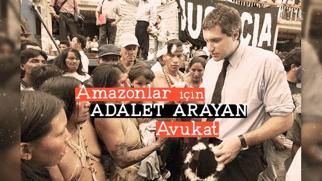 Amazonlar için adalet arayan avukat