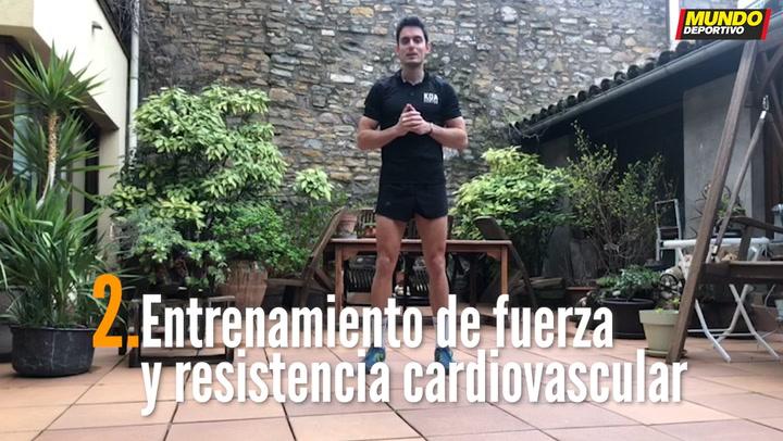 ENTRENA EN CASA (2):  Entrenamiento de fuerza y resistencia cardiovascular