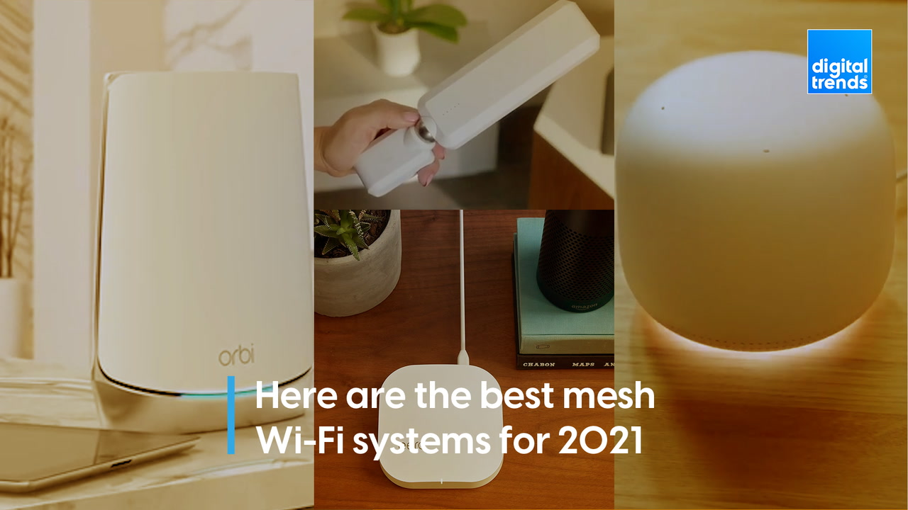 Here are the best mesh Wi-Fi systems of 2021