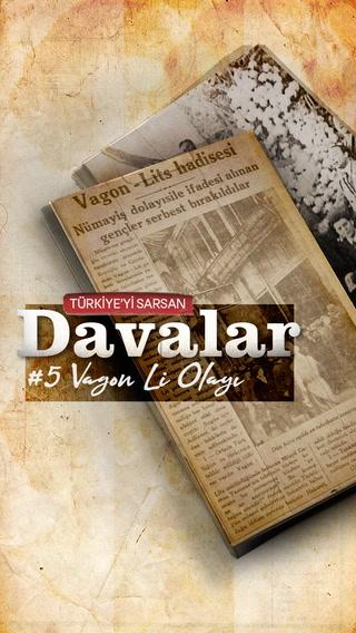 Türkiye'yi Sarsan Davalar: Vagon Li Olayı
