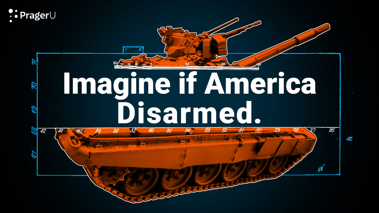 Imagine If America Disarmed
