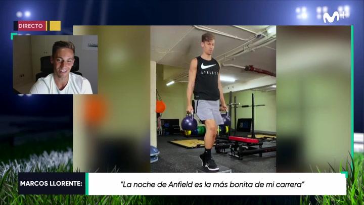 """Marcos Llorente: """"La noche más bonita de mi carrera, la de Anfield"""""""