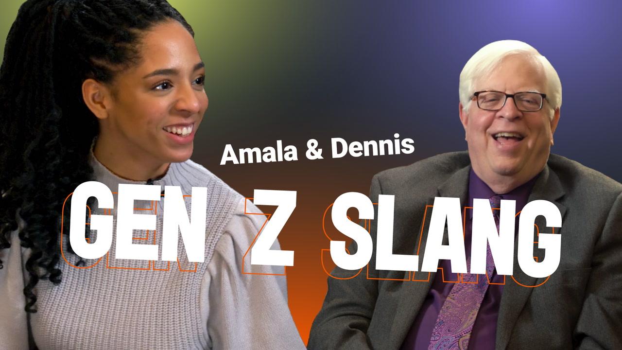 Gen Z Slang with Dennis & Amala