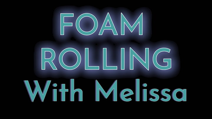 Foaming Rolling With Melissa
