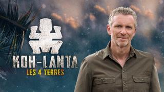 Replay Koh-lanta - les 4 terres - Samedi 24 Octobre 2020