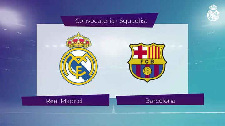 Los 19 convocados del Real Madrid para el Clásico