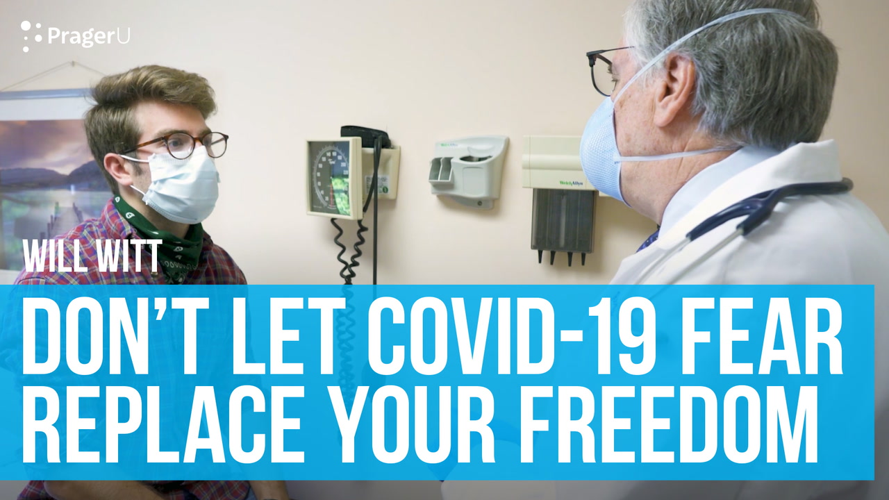 Don't Let COVID-19 Fear Replace Your Freedom